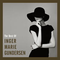 英格.瑪麗岡德森最精選 The Best Of Inger Marie Gundersen