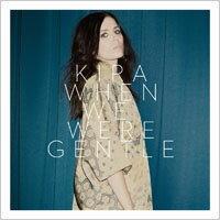 綺拉.史科芙:我們曾經溫柔 Kira Skov: When We Were Gentle (CD) 0