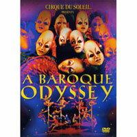 太陽劇團:安可精選 CIRQUE DU SOLEIL: BAROQUE ODYSSEY (DVD) - 限時優惠好康折扣