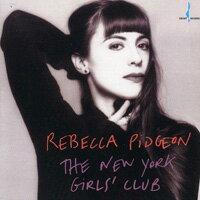 蕾貝卡.碧瑾:紐約女子俱樂部 Rebecca Pidgeon: The New York Girl's Club (CD) 【Chesky】 - 限時優惠好康折扣