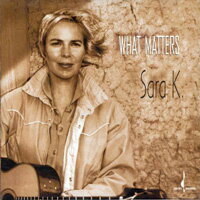 莎拉K. Sara K.: What Matters (CD) 【Chesky】 - 限時優惠好康折扣