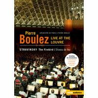 羅浮宮的火鳥 向布列茲致敬-法國羅浮宮博物館音樂會 Pierre Boulez - Live at the Louvre (DVD) 【EuroArts】