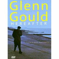顧爾德的時光之旅 Glenn Gould Hereafter (DVD) 【EuroArts】