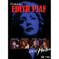 群星紀念艾迪絲.皮雅夫 V.A.: A Tribute To Edith Piaf - Live at Montreux 2004 (DVD) 【Evosound】