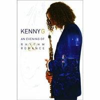 肯尼吉:「拉丁羅曼史」海灣音樂會實況 Kenny G.: An Evening of Rhythm & Romance (DVD) 【Evosound】 - 限時優惠好康折扣