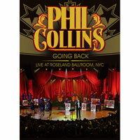 菲爾.柯林斯:「重返榮耀」紐約演唱會 Phil Collins: Going Back - Live at Roseland (DVD) 【Evosound】