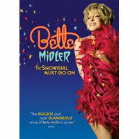 貝蒂米勒:舞孃不停歇 Bette Midler: The Showgirl Must Go On (DVD) 【Evosound】