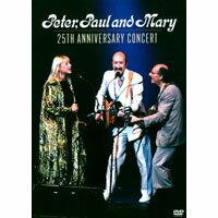 「彼得、保羅與瑪莉」三重唱:25周年紀念演唱會 Peter Paul & Mary: 25th Anniversary Concert (DVD) 【Evosound】 - 限時優惠好康折扣