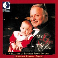 寶貝的禮物 My Gift to You~A Treasury of Favourite Piano Encores (CD)【Dorian】 - 限時優惠好康折扣