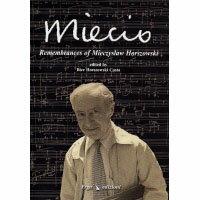 斯佐夫斯基的回憶 Miecio: Rememberances of Mieczyslaw Horszowski (CD+BOOK)【Dynamic】 0