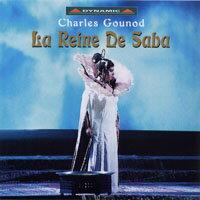 古諾:歌劇《莎巴女王》 Gounod: La Reine de Saba (2CD)【Dynamic】 - 限時優惠好康折扣