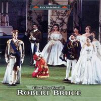 羅西尼:歌劇《羅伯特.布魯斯》 Rossini: Robert Bruce (2CD)【Dynamic】 - 限時優惠好康折扣