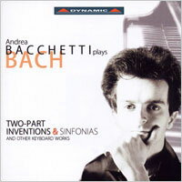 巴哈:兩聲部與三聲部創意曲 Andrea Bacchetti Plays Bach: Two-Part Inventions and Sinfonias (2CD)【Dynamic】 - 限時優惠好康折扣