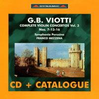 維歐提小提琴協奏曲全集3+DYNAMIC目錄 G. Battista Viotti: Complete violin concertos (Vol.3) (CD+Catalogue)【Dynamic】