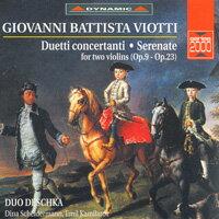 維歐提:琴弓飛揚 G. Battista Viotti: Duettos Concertantes & Serenades (CD)【Dynamic】 - 限時優惠好康折扣