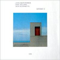 約翰.亞伯孔比 John Abercrombie / Dave Holland / Jack DeJohnette: Gateway II (CD) 【ECM】 - 限時優惠好康折扣
