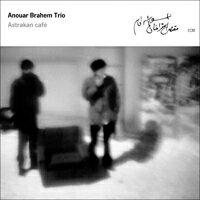 阿瑙爾.伯拉罕三重奏 Anouar Brahem Trio: Astrakan Café (CD) 【ECM】 - 限時優惠好康折扣