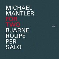 麥可爾.曼德勒 Michael Mantler: For Two (CD) 【ECM】 - 限時優惠好康折扣