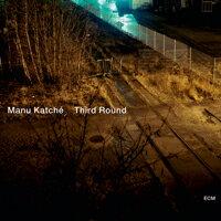 馬紐.卡契 Manu Katché: Third Round (CD) 【ECM】 - 限時優惠好康折扣