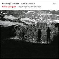 Gianluigi Trovesi / Gianni Coscia: Frère Jacques (CD) 【ECM】 - 限時優惠好康折扣