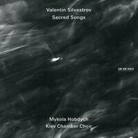 瓦倫丁.西爾韋斯特羅夫:聖曲 Valentin Silvestrov: Sacred Songs (CD) 【ECM】 - 限時優惠好康折扣