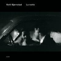 凱特爾.畢卓斯坦:夜 Ketil Bjørnstad: La notte (CD) 【ECM】 - 限時優惠好康折扣