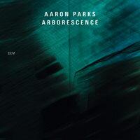 亞倫.帕克斯:樹狀音程 Aaron Parks: Arborescence (CD) 【ECM】 - 限時優惠好康折扣