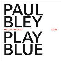 保羅 布雷 憂鬱奧斯陸 Paul Play Blue Oslo