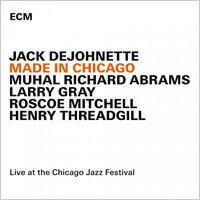 傑克.狄強奈:芝加哥同學會 Jack DeJohnette: Made In Chicago (CD) 【ECM】 - 限時優惠好康折扣