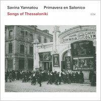 莎維娜.雅納多/薩洛尼克之春:塞薩洛尼基之歌 Savina Yannatou  Prima