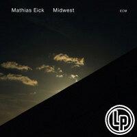 瑪西亞斯.伊克:中西部計畫 Mathias Eick: Midwest (Vinyl LP) 【ECM】 - 限時優惠好康折扣