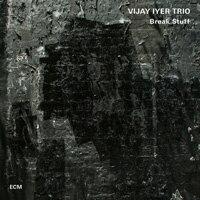 維杰.艾耶三重奏:打破現狀 Vijay Iyer Trio: Break Stuff (CD) 【ECM】 - 限時優惠好康折扣