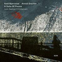 凱特爾.畢卓斯坦:詩歌組曲 Ketil Bjørnstad: A Suite Of Poems (CD) 【ECM】 - 限時優惠好康折扣