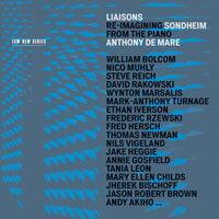 聯絡:對於桑坦的重新想像|鋼琴:安東尼.德馬雷 Anthony de Mare / Liaisons: Re-imagining Sondheim from the Piano (3CD) 【ECM】 - 限時優惠好康折扣