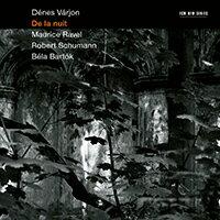 丹尼斯.瓦里翁:夜色 Dénes Várjon: De la nuit (CD) 【ECM】 - 限時優惠好康折扣