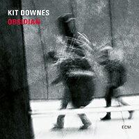 基特.多恩斯:黑曜石 Kit Downes: Obsidian (CD) 【ECM】 - 限時優惠好康折扣
