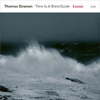 湯瑪士.斯勒能:魯卡斯 Thomas Strønen, Time Is A Blind Guide: Lucus (CD) 【ECM】 - 限時優惠好康折扣
