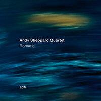 安迪.謝帕德:朝聖AndySheppardQuartet:Romaria(CD)【ECM】