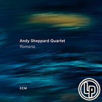 安迪.謝帕德:朝聖 Andy Sheppard Quartet: Romaria (Vinyl LP)【ECM】 - 限時優惠好康折扣