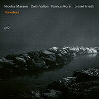尼可拉斯.曼森四重奏:旅行家 Nicolas Masson Quartet: Travelers (CD) 【ECM】 - 限時優惠好康折扣