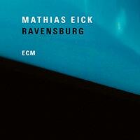 瑪西亞斯.伊克:拉芬斯堡 Mathias Eick: Ravensburg (CD) 【ECM】 - 限時優惠好康折扣