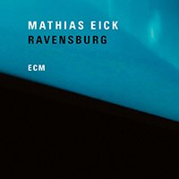 瑪西亞斯.伊克:拉芬斯堡MathiasEick:Ravensburg(CD)【ECM】