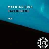 瑪西亞斯.伊克:拉芬斯堡 Mathias Eick: Ravensburg (Vinyl LP) 【ECM】 - 限時優惠好康折扣