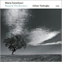 瑪麗亞.法蘭特瑞/奇汗.特古洛:超越國界 Maria Farantouri  /  Cihan Türkoğlu: Beyond The Borders (CD) 【ECM】 - 限時優惠好康折扣