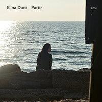 艾莉娜.杜尼:離別 Elina Duni: Partir (CD) 【ECM】 - 限時優惠好康折扣