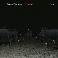 史蒂芬.泰伯特:某某的生活SteveTibbetts:LifeOf(CD)【ECM】