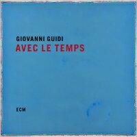 喬瓦尼.圭迪 Giovanni Guidi: Avec Le Temps (CD) 【ECM】 - 限時優惠好康折扣