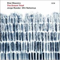 夏伊.馬斯特洛三重奏:盜夢賊 Shai Maestro Trio: The Dream Thief (CD) 【ECM】 - 限時優惠好康折扣