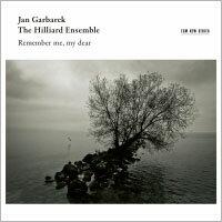 楊.葛伯瑞克/希利亞合唱團:親愛的,勿忘我 Jan Garbarek  /  The Hilliard Ensemble: Remember Me, My Dear (CD) 【ECM】 - 限時優惠好康折扣