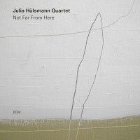 茱莉亞.荷斯曼四重奏:不遠之處 Julia Hülsmann Quartet: Not Far From Here (CD) 【ECM】 - 限時優惠好康折扣